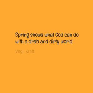 springshowswhatgodcando0awithadrabanddirtyworld0a-default