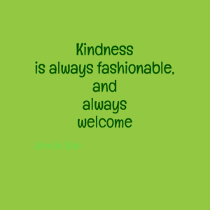 kindness0aisalwaysfashionable2c0aand0aalways0awelcome-default